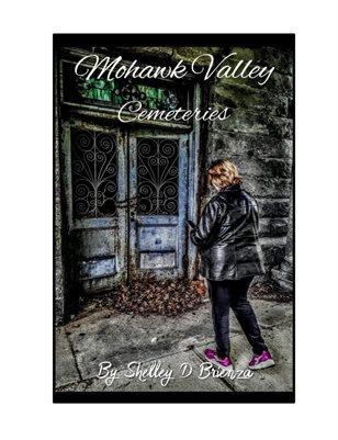 Mohawk Valley Cemeteries Series One