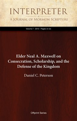 Elder Neal A. Maxwell on Consecration, Scholarship, and the Defense of the Kingdom