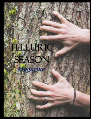 Telluric Season Magazine Issue Seven