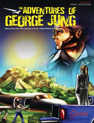 The Adventures of George Jung Volume 1