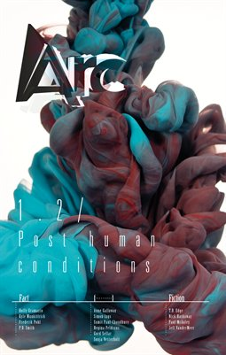 Arc 1.2 Post human conditions