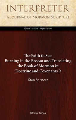 The Faith to See: Burning in the Bosom and Translating the Book of Mormon in Doctrine and Covenants 9