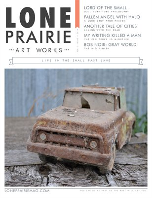 Lone Prairie Art Works Magazine Volume 2 Issue 4