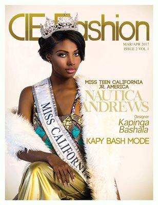 CIE Fashion Magazine Feat. Miss Teen California Jr. America Nautica Andrews