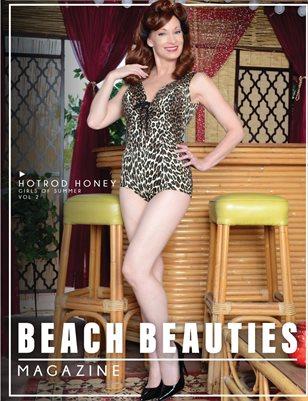 "Beach Beauties Magazine 2019 ""Girls of Summer"" Edition Vol. 2  with Hotrod Honey"