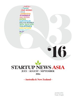 Q3 2016: Australia & New Zealand, Startup News Asia