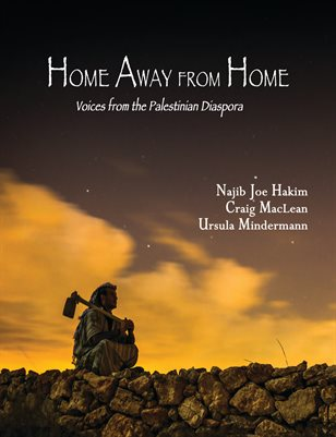 Home Away from Home: Voices from the Palestinian Diaspora