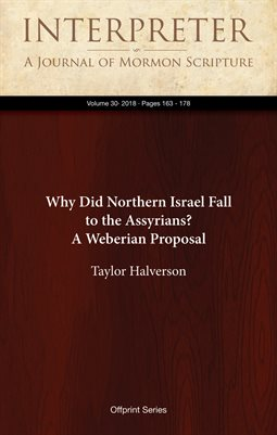 Why Did Northern Israel Fall to the Assyrians? A Weberian Proposal
