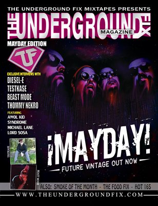 The Underground Fix Magazine 'Mayday' Edition