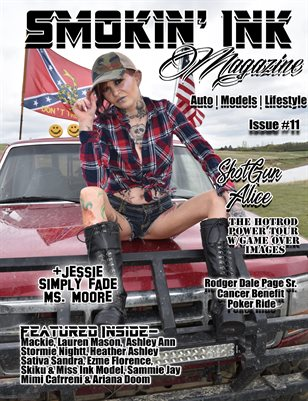Smokin' Ink Magazine Issue #11 - ShotGun Alice