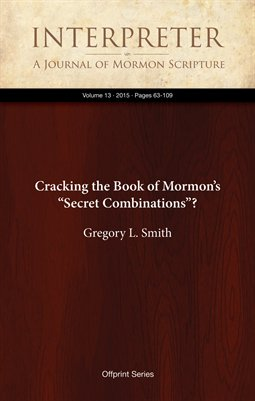 "Cracking the Book of Mormon's ""Secret Combinations""?"
