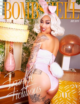 BOMBSHELL Magazine July 2019 BOOK 1 - Frankie Fictitious Cover
