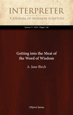 Getting into the Meat of the Word of Wisdom