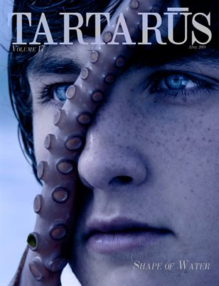 Tartarus Magazine Volume 17: Shape of Water