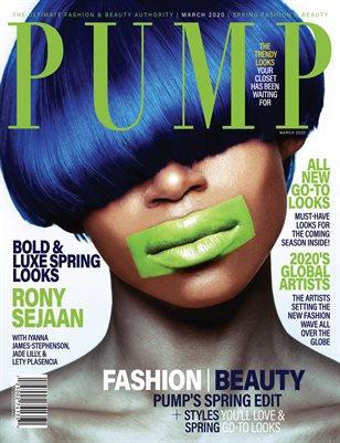 PUMP Magazine - Fresh Faces Edition - Vol.8 - March 2020