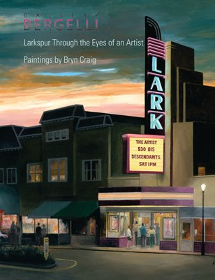 Larkspur Through the Eyes of an Artist: Paintings by Bryn Craig