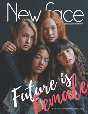 New Face Model Magazine - Issue 15, March '18