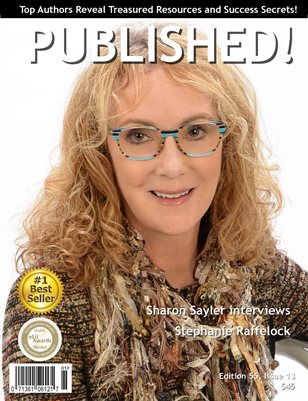 PUBLISHED! Magazine featuring Sharon Sayler interviews Stephanie Raffelock