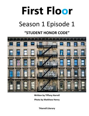 "First Floor  Season 1 Episode 1 ""Student Honor Code"""