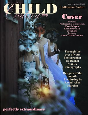 Child Couture magazine Issue 10 Volume 9 2019 Halloween Couture