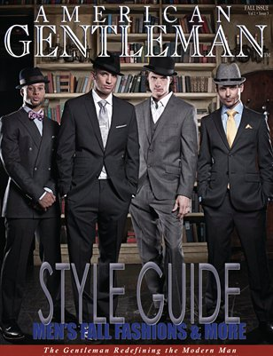 Men's Magazine • American Gentleman 2012 Fall Issue