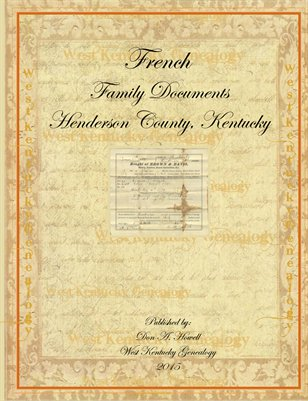 French Family Documents, Henderson County, Kentucky