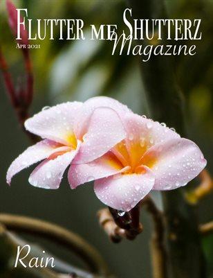 Flutter me Shutterz Magazine - Rain - Apr 2021