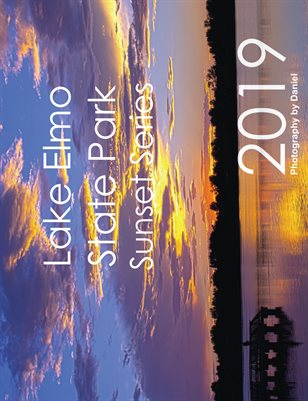 2019 Lake Elmo State Park Sunset Series Calendar