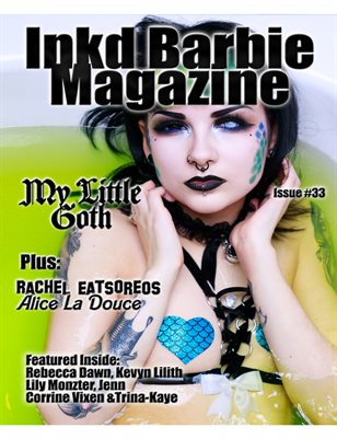 Inkd Barbie Magazine Issue #33 My Little Goth