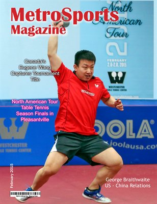 MetroSports Magazine - Special Table Tennis North American Tour 2014 Issue