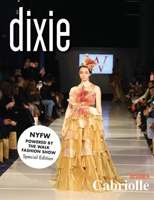 Dixie Magazine - NYFW Cabriolle Special Edition