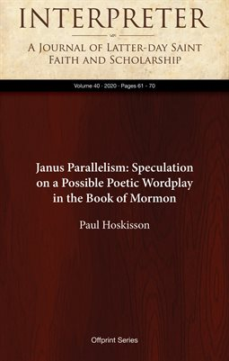 Janus Parallelism: Speculation on a Possible Poetic Wordplay in the Book of Mormon
