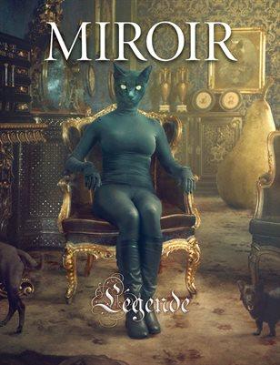 MIROIR MAGAZINE • Légende • Nikolina Petolas