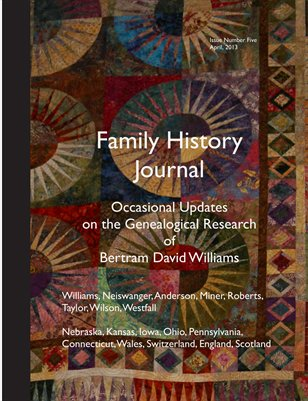 Family History Journal, Issue Five, Occasional Updates on the Genealogical Research of Bertram David Williams