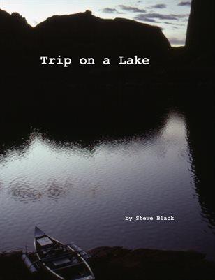 Trip on a Lake