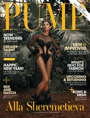 PUMP Magazine | The Trend Issue | Editor's Choice | Vol.1