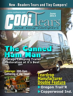 Cool Tears and Tiny Campers Magazine - June 2013
