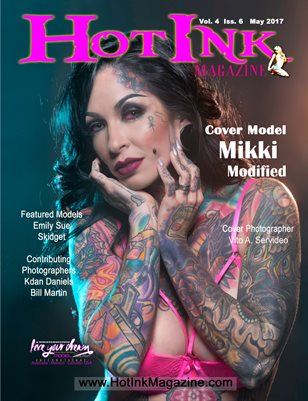 HOT INK MAGAZINE - Cover Girl Mikki Modified - May 2017