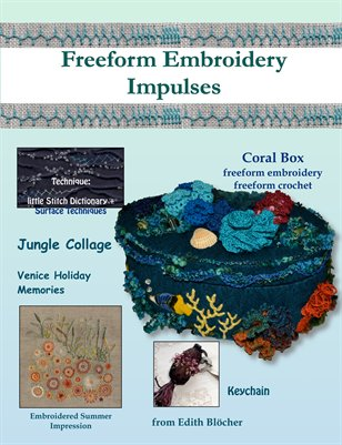 Freeform Embroidery, Impulses