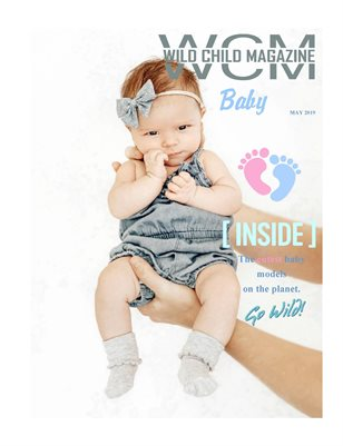 WILD CHILD MAGAZINE BABY May 2019 Issue II