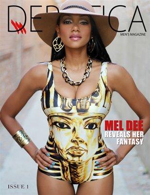 Derotica Presents..Mel Dee