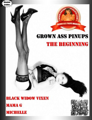 GROWN ASS PINUPS:THE BEGINNING
