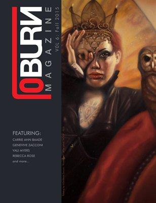 loBURN Magazine Volume 6 (Fall 2015)