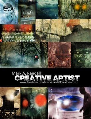 Mark A. Randall Creative Artist Magazine: 2019 Edition