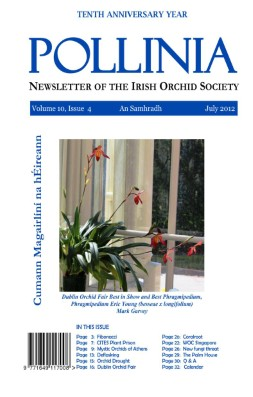 Pollinia | The Irish Orchid Society Quarterly | July 2012