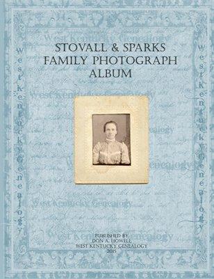 Stovall & Sparks Family Album