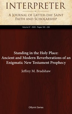 Standing in the Holy Place: Ancient and Modern Reverberations of an Enigmatic New Testament Prophecy