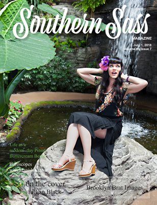 Southern Sass Magazine July 2018 | Open Issue