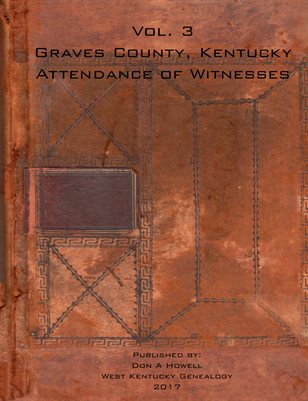 Vol 3 1892-1895 Attendance of Witnesses Graves County, Kentucky