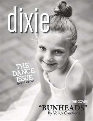 Dixie Magazine The Dance Issue Special Edition 2017